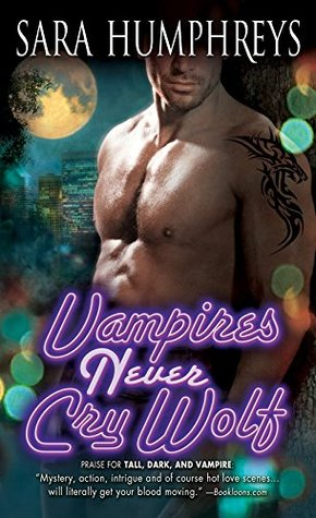 Spotlight and Review: Vampires Never Cry Wolf by Sara Humphreys