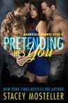 Pretending He's You (Nashville Nights, #4)