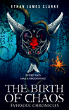 The Birth of Chaos (The Eversoul Chronicles #1)