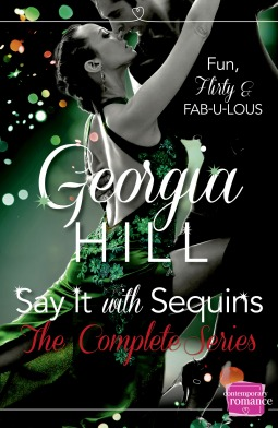 Say It with Sequins The Complete Series (Say It With Sequins, #1-3)