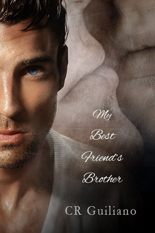 Recent Release Review: My Best Friend's Brother by C.R. Guiliano
