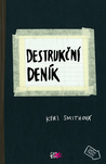 Destrukční deník by Keri Smith