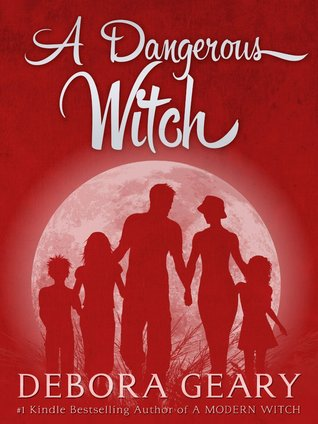 Review: A Dangerous Witch by Debora Geary