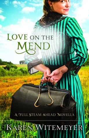 Love on the Mend (Full Steam Ahead #1.5)