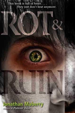 Rot & Ruin (Rot & Ruin, #1)