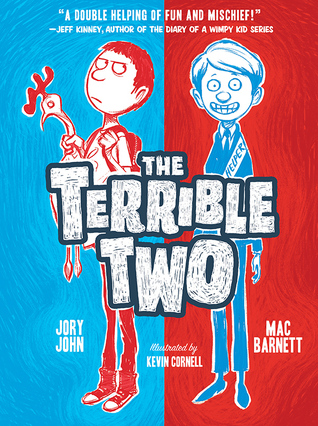 The Terrible Two / Jury John and Mac Barnett