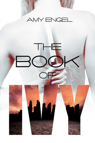 Review ~ The Book of Ivy by Amy Engel