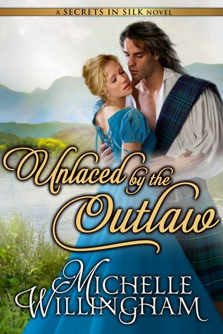 Unlaced by the Outlaw (Secrets in Silk, #4)