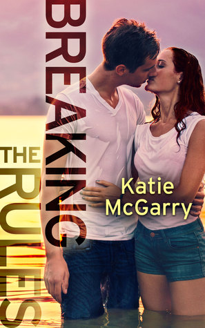 Waiting on Wednesday: Breaking the Rules by Katie McGarry