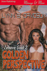 Golden Perspective (Zehave Gold, #2)