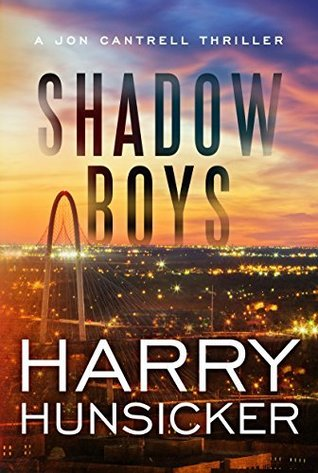 Shadow Boys (A Jon Cantrell Thriller, #2)
