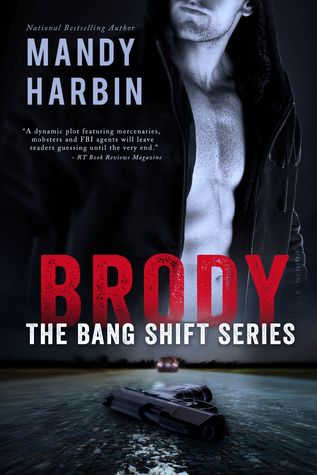 Brody: The Bang Shift Series