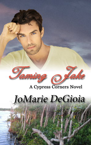 Taming Jake by JoMarie DeGioia