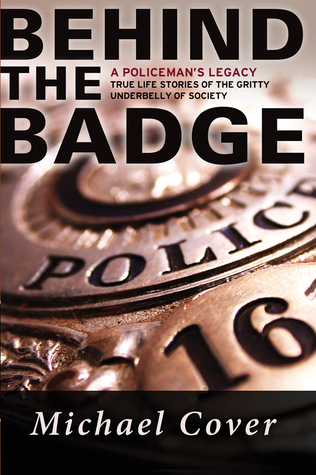 Behind the Badge: A Policeman's Legacy