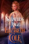 A Shameless Angel (Secrets of the Zodiac, #3)