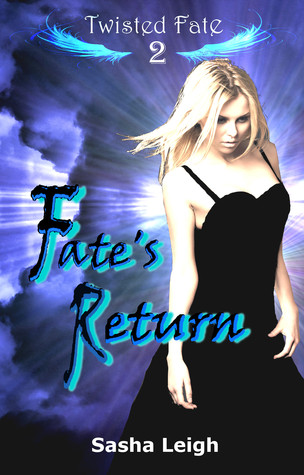 Fate's Return (Twisted Fate, #2)