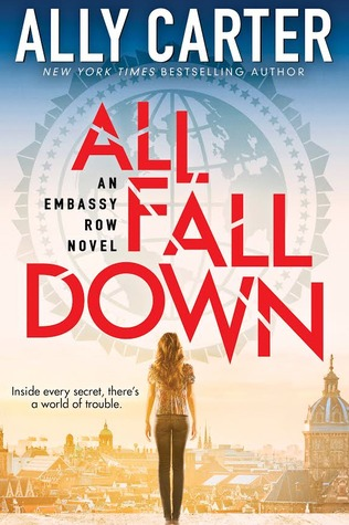 All Fall Down (Embassy Row, #1)