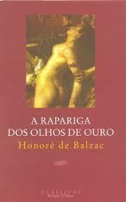 A Rapariga dos Olhos de Ouro by Honoré de Balzac