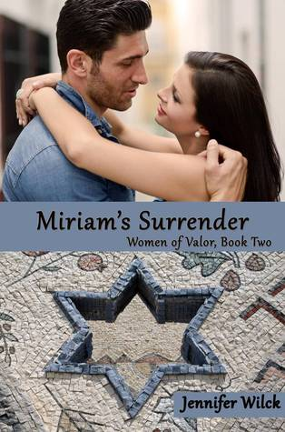 Miriam's Surrender by Jennifer Wilck