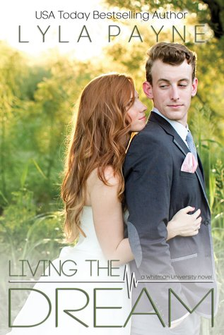 Living the Dream (Whitman University #5)