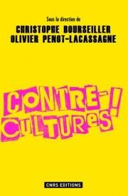 Contre-cultures!  by  Christophe Bourseiller