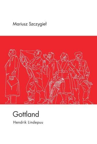 Gottland Mariusz Szczygieł