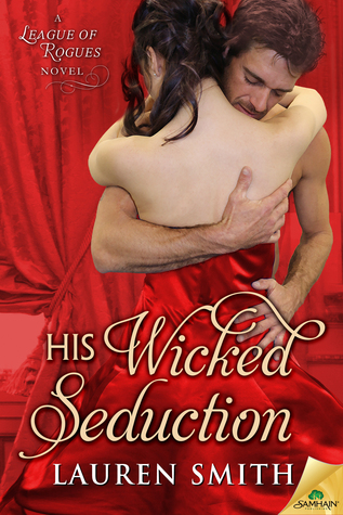 His Wicked Seduction (The League of Rogues, #2)
