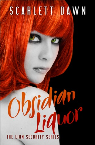 Obsidian Liquor (Lion Security, #1)