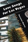 Love Songs for Las Vegas