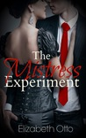 The Mistress Experiment