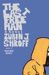 The Last Free Man: A Novel