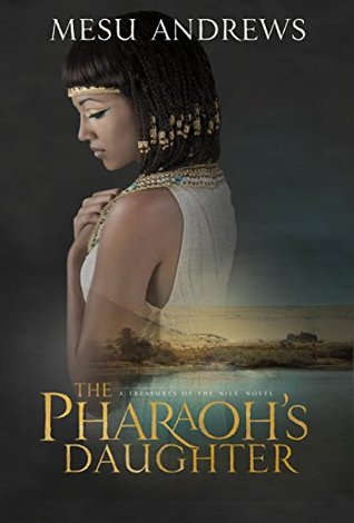 The Pharaoh's Daughter (Treasures of the Nile)