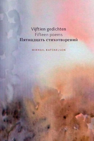 Fifteen Poems  by  Mikhail I. Katsnelson