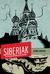 Siberiak: My Cold War Adventure on the River Ob