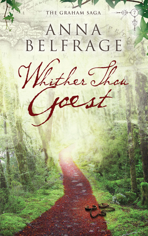 Whither Thou Goest (Graham Saga, Book Seven)