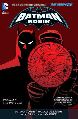 Batman and Robin, Vol. 5: The Big Burn