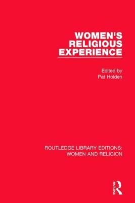 Womens Religious Experience  by  Pat Holden
