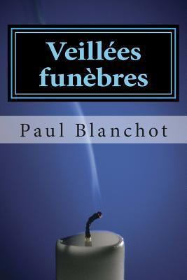 Veillees Funebres by Paul Blanchot