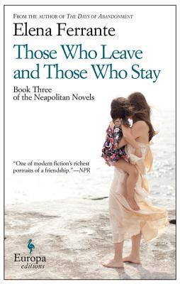 Those Who Leave and Those Who Stay (Neapolitan Novels, #3)