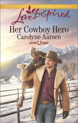 Her Cowboy Hero (Refuge Ranch #1)