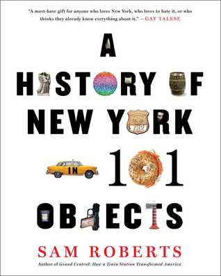A History of New York in 101 Objects (2014)