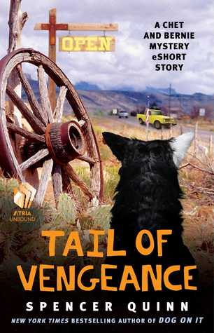 Tail of Vengeance (Chet and Bernie Mystery 0.3)
