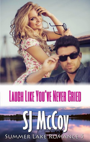 Laugh Like You've Never Cried (2014)
