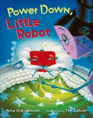 Power Down, Little Robot by Anna Staniszewski