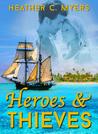 Heroes & Thieves