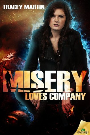 Misery Loves Company (Miss Misery, #3)