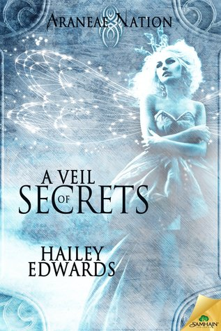 Early Review: A Veil of Secrets by Hailey Edwards