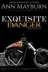 Exquisite Danger (Iron Horse, MC #2)