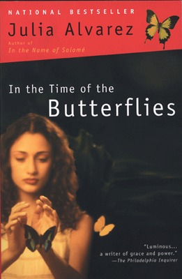 in the time of the butterflies A review of a novel featuring three women's incredible impact on the dominican revolution.