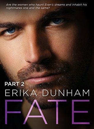 FATE, Part 2 (The Fate Series)